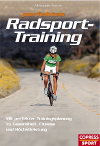 Sport Buch: Perfektes Radsport Training